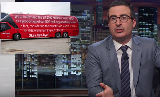 "John Oliver changed the battlebus message to read ""We actually send the EU £190 million a week, which as a proportion of our GDP makes sound fiscal sense. In fact, considering the benefits we reap in return..."" and so on."
